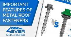Important Features Of Metal Roof Fasteners