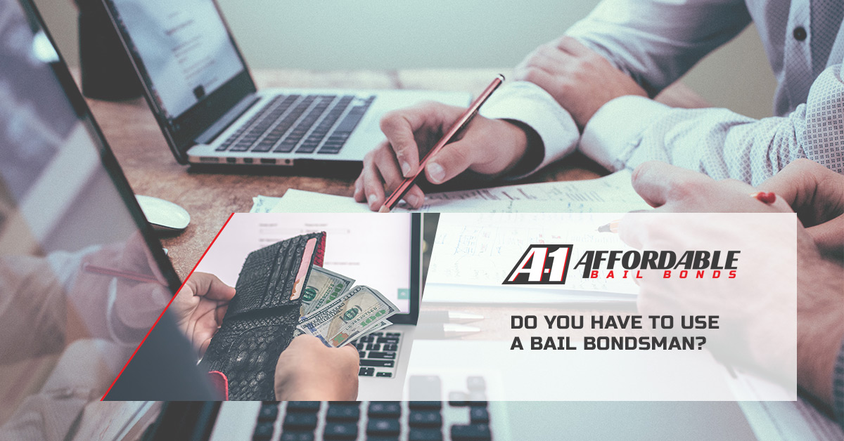 Do you have to use a bail bondsman