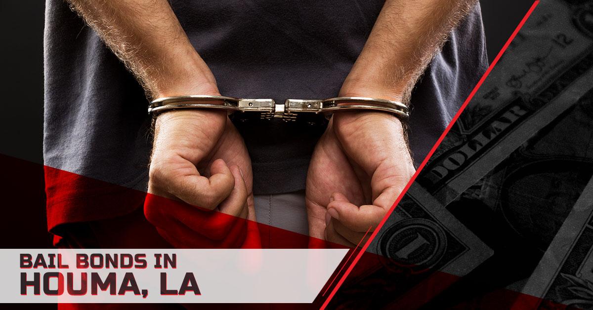 Bail Bonds Houma LA