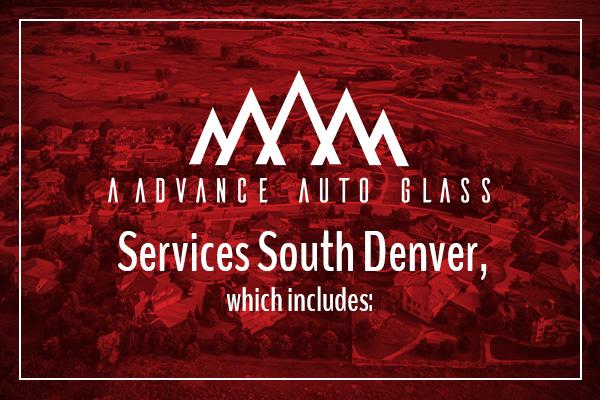 A Advance Auto Glass Services South Denver, which includes