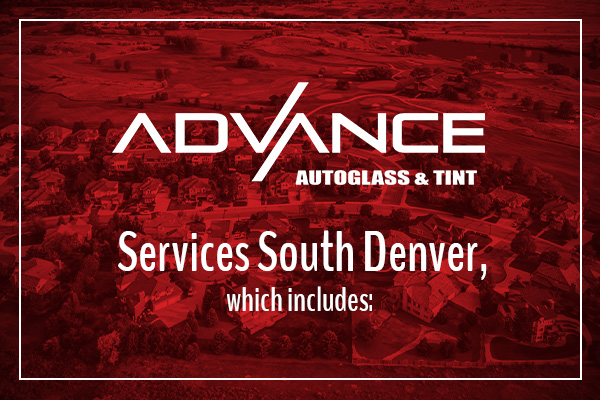 A Advance Auto Glass Services South Denver, which includes