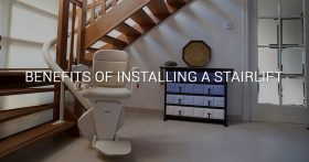 Benefits of Installing a Stairlift Banner