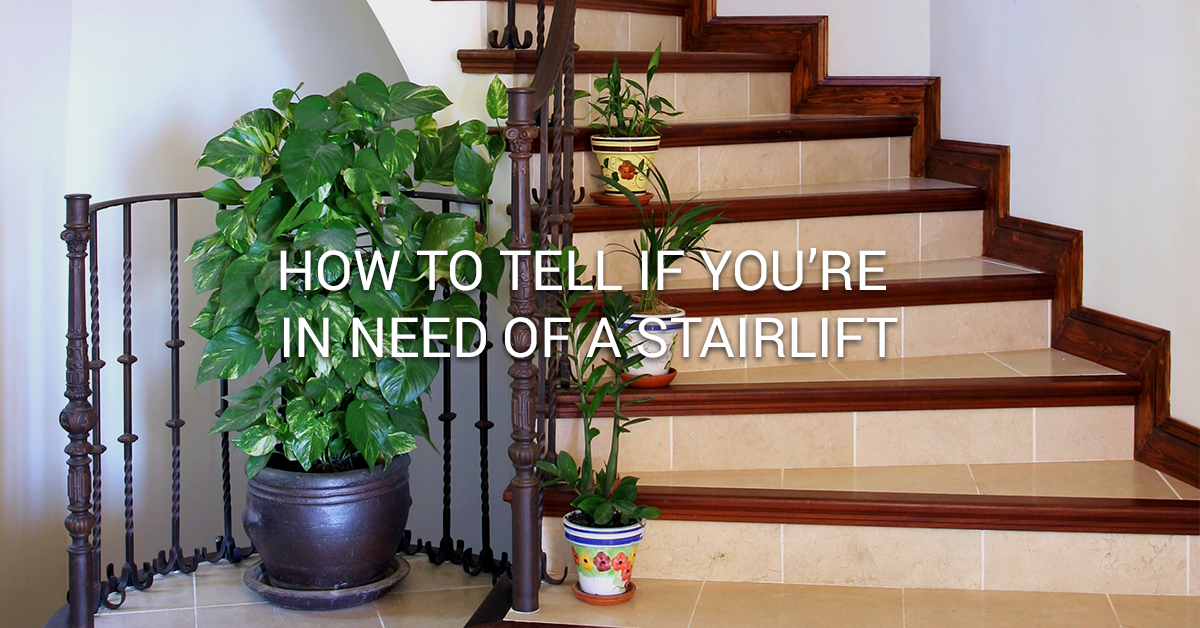 How to Tell If You're in Need of a Stairlift