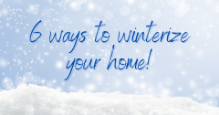 6 Ways to Winterize Your Home | Absolute Comfort Crystal Lake