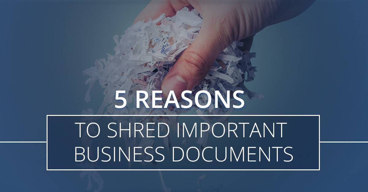 shredding important business documents   access information