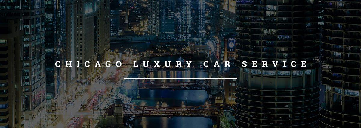 Chicago Luxury Car Service Ace Elite Services