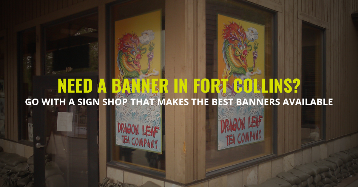 0a91a322896 The Best Banners Fort Collins  Choose Quality When You Need A Banner