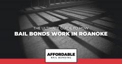 How Bail Bonds Work In Roanoke