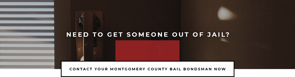 Bail Bonds in Montgomery County