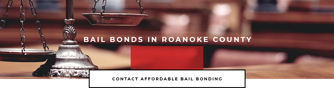 Bail Bonds in Roanoke County