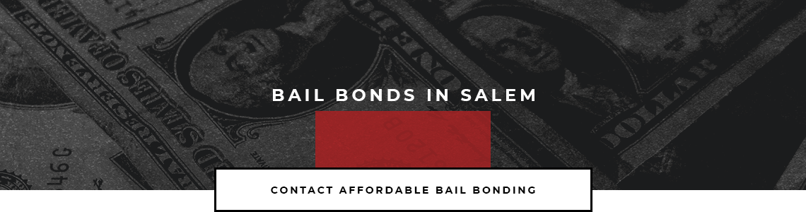 Bail Bonds in Salem