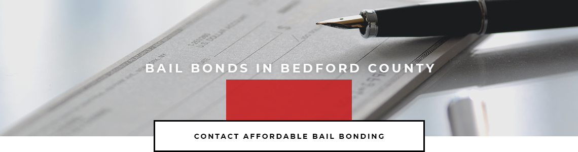 Bail Bonds in Bedford County