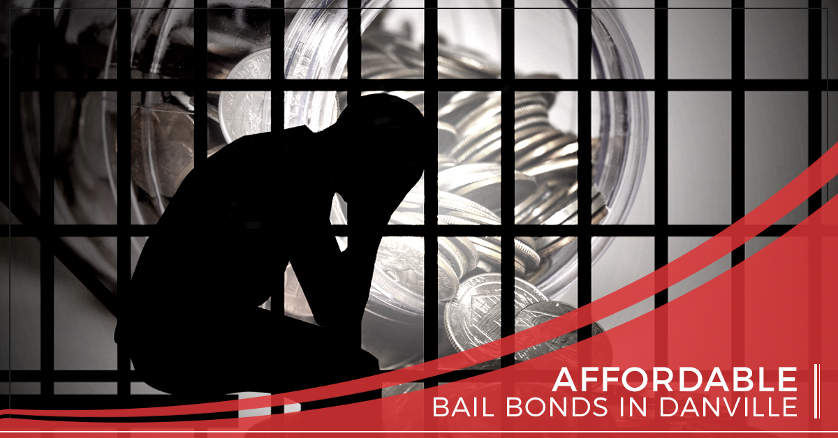 Affordable Bail Bonds Danville - Call A Bondsman Right Away
