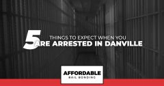 5 Things To Expect When You Are Arrested In Danville