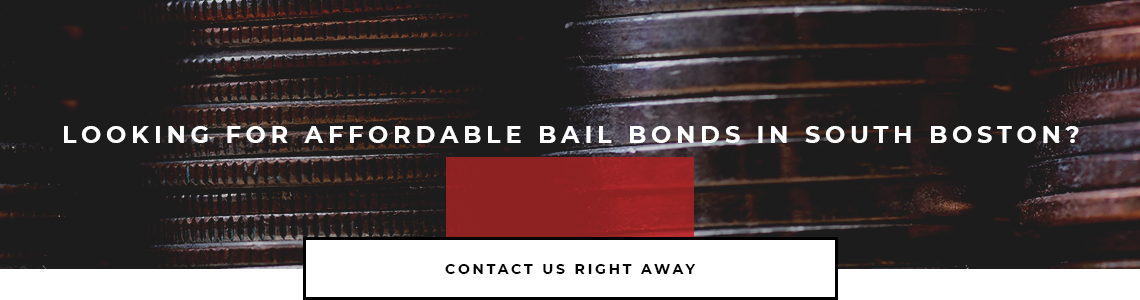 Lookin for Affordable Bail Bonds in South Boston