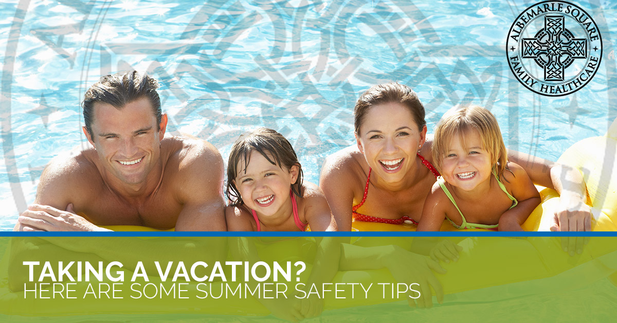 Summer safety tips to remember while you're on vacation