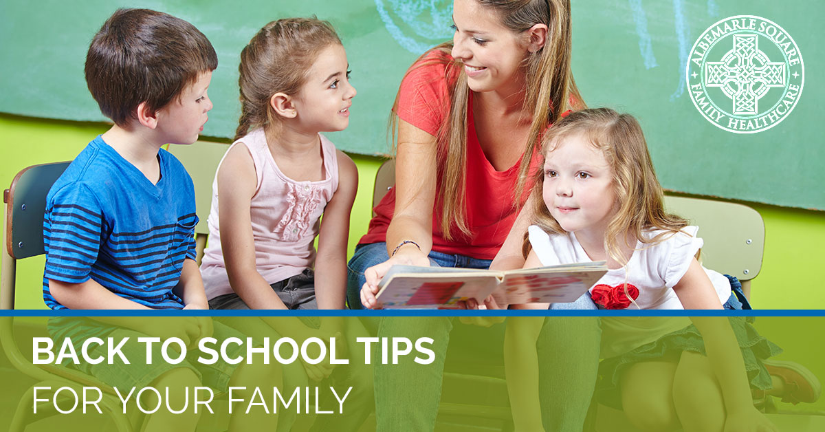 Albemarle Square's back to school tips for your family