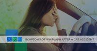 Symptoms of Whiplash After a San Antonio Car Accident