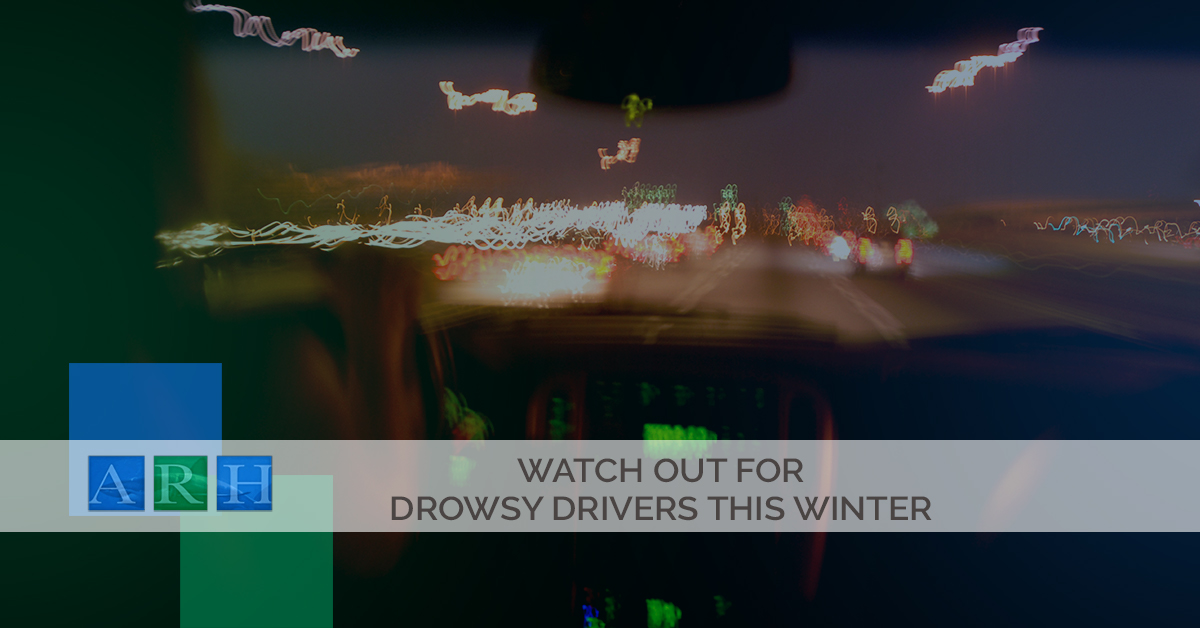 Watch Out For Drowsy Drivers This Winter