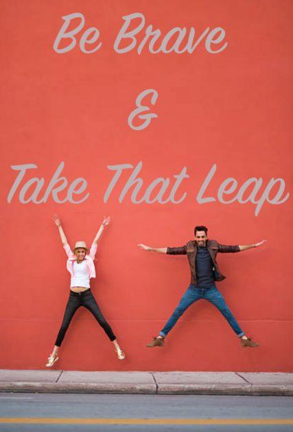 Brave Take Leap
