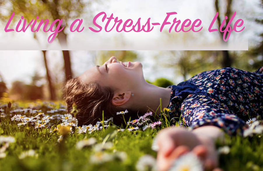 Living Stress-Free Life