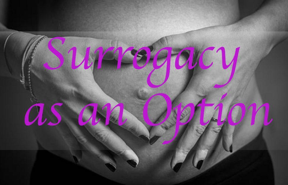 Surrogacy Option