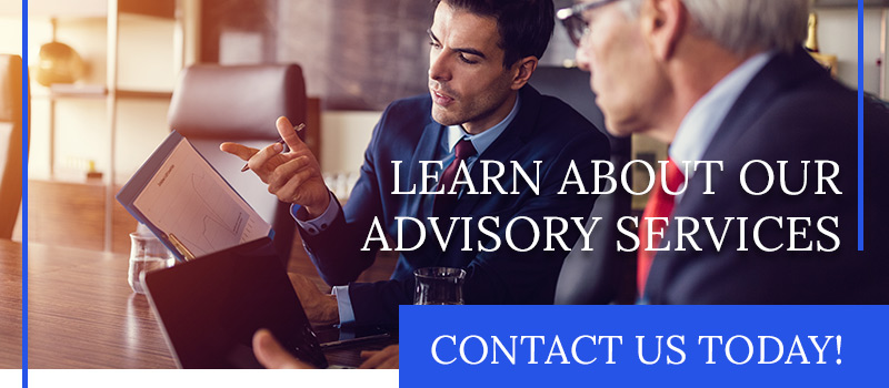 Learn About Our Advisory Services