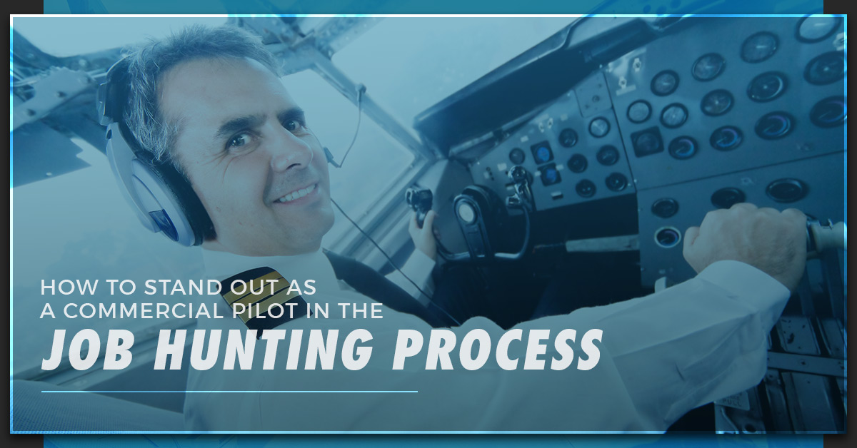 Commercial Pilot Training: How To Stand Out As A Commercial