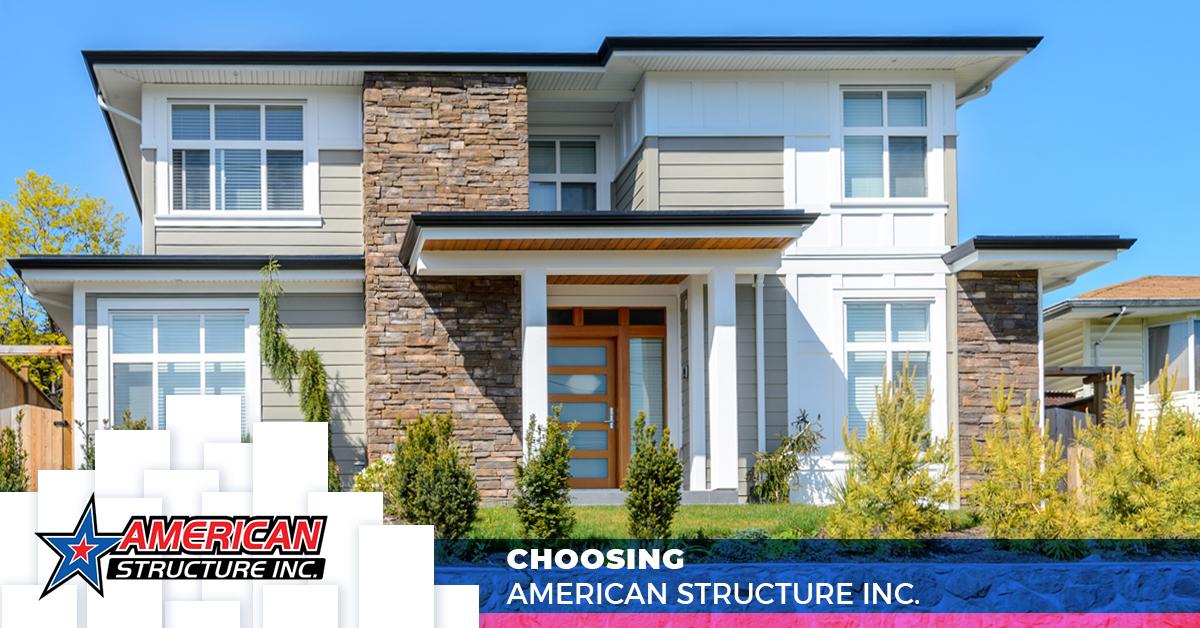 Choosing American Structure Inc.