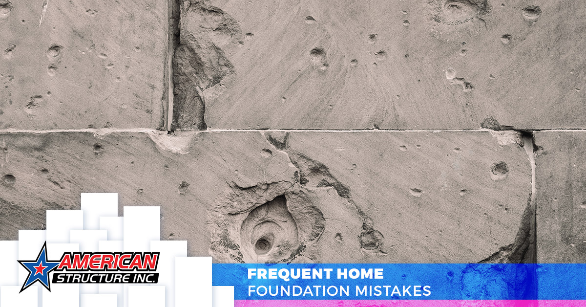 Frequent Home Foundation Mistakes