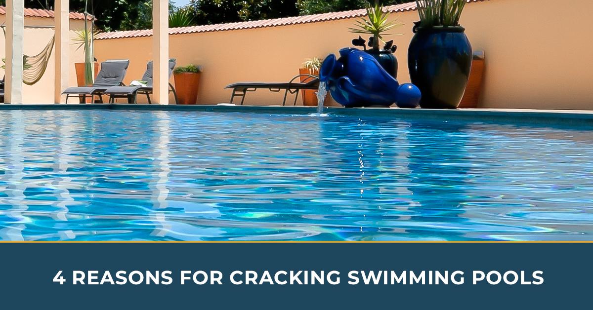 Pool Repair Houston: How Do Swimming Pools Develop Cracks?