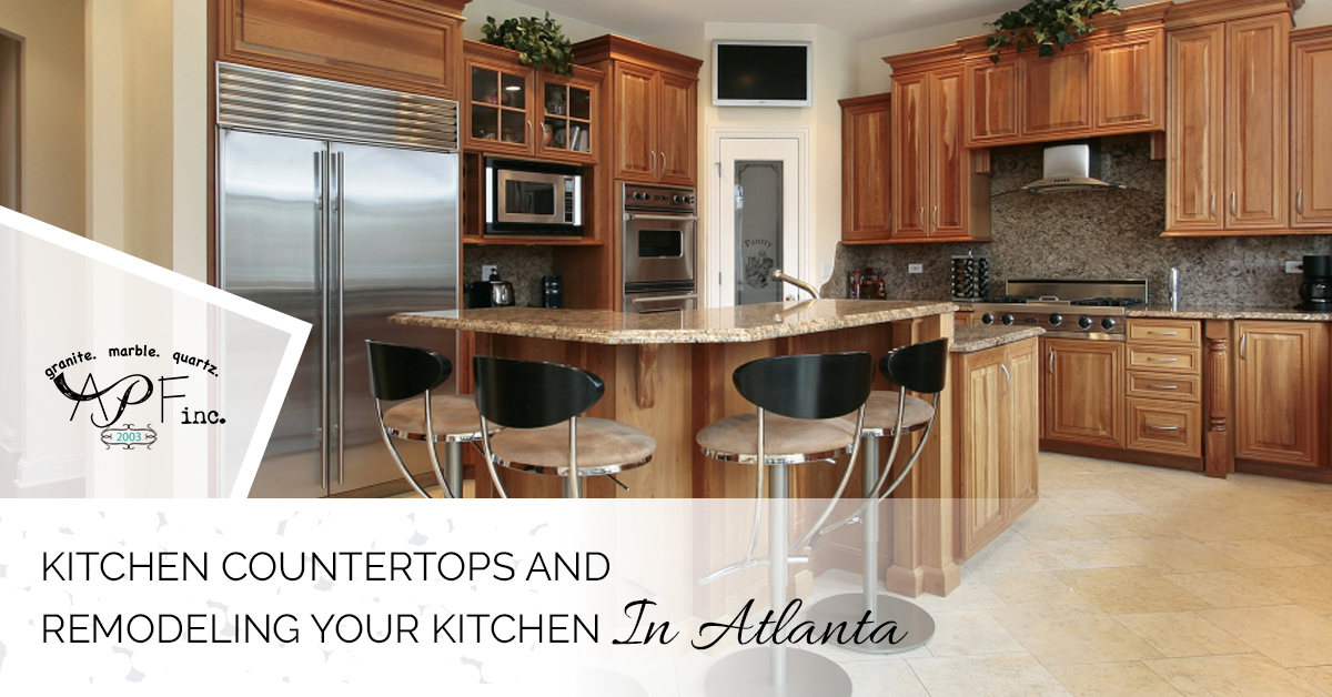 Kitchen Countertops Atlanta: Reasons To Have Your Kitchen Remodeled