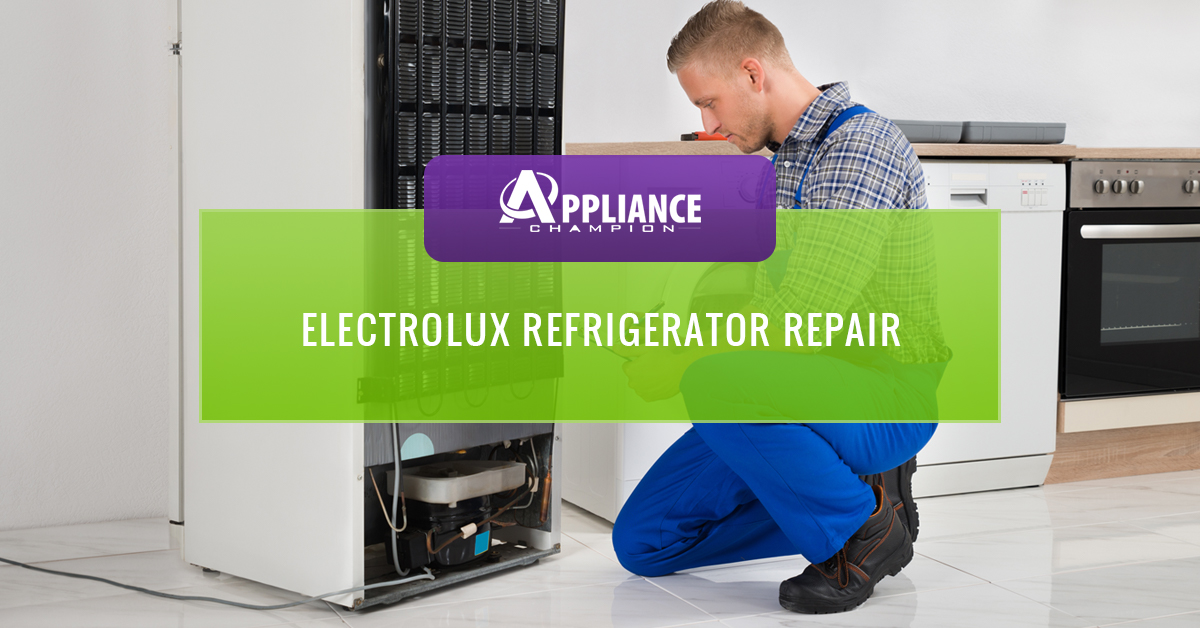 Electrolux Refrigerator Repair Call Us For Same Day
