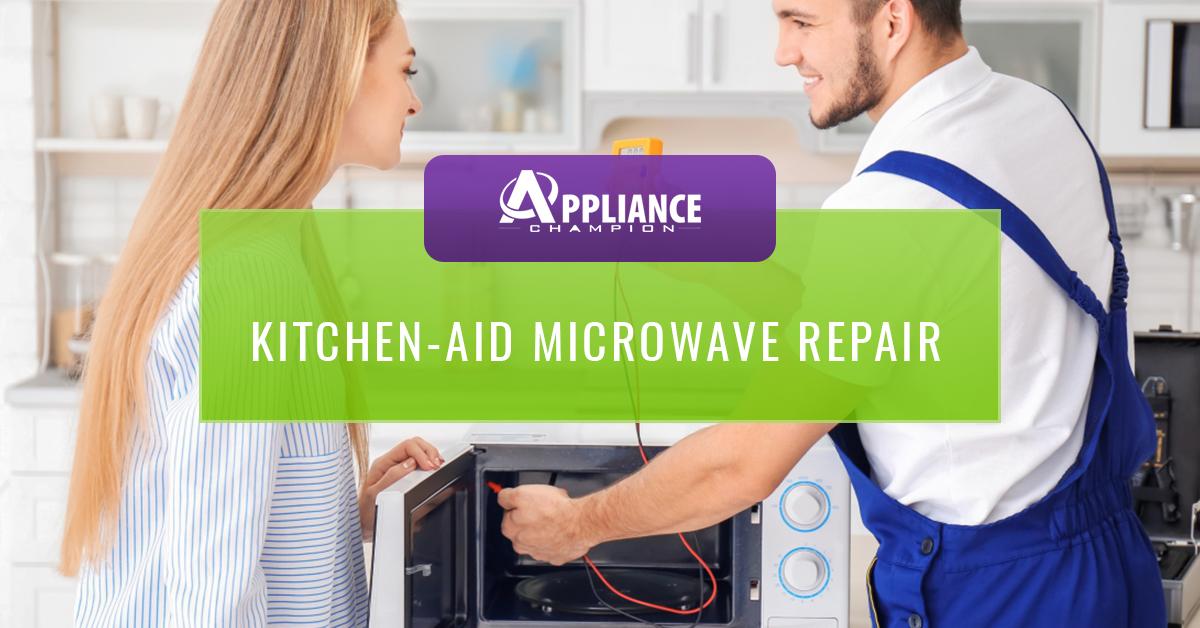 Kitchen-Aid Microwave Repair - Same-Day Appliance Repair In ...