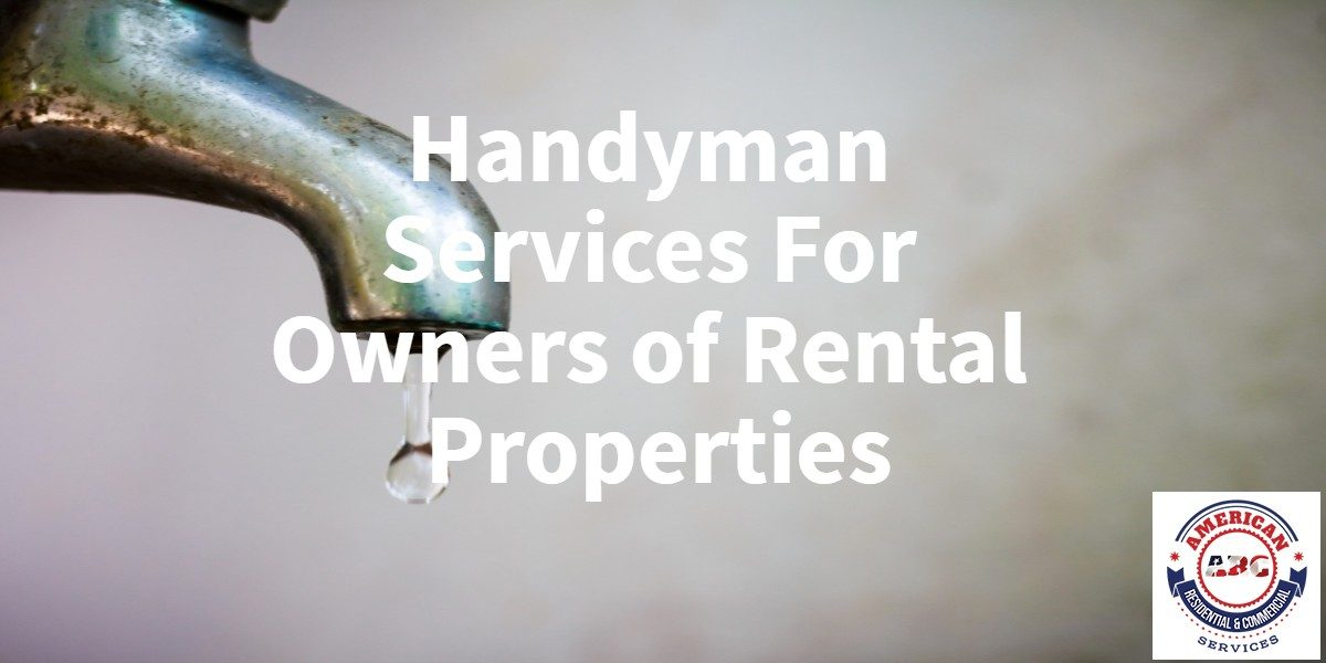 Handyman Services for Rental Properties