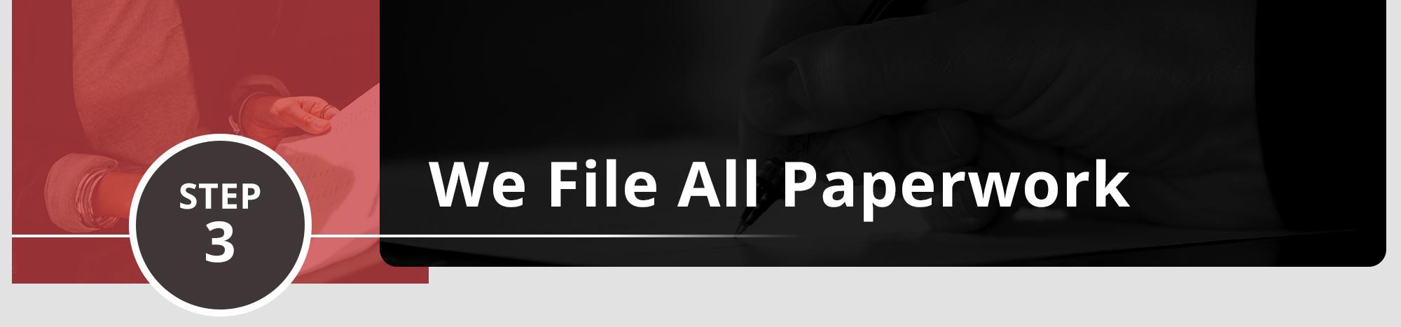 We File All Paperwork