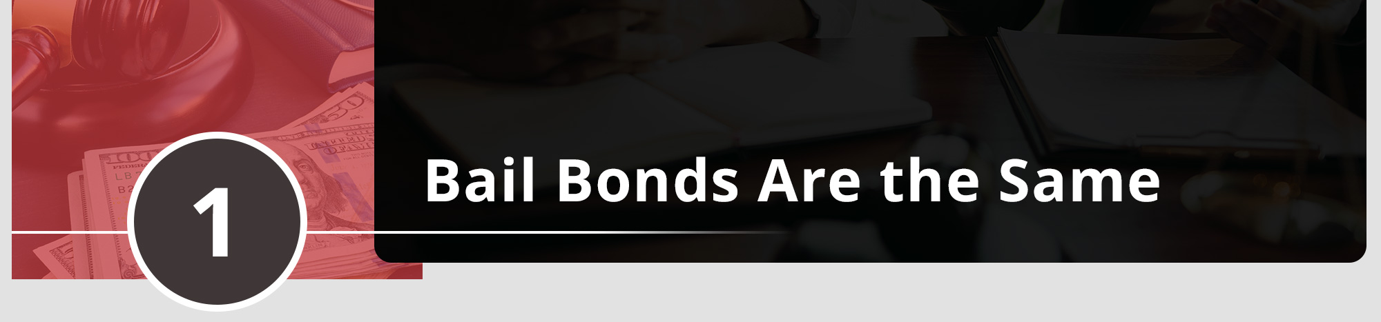 Bail Bonds Are the Same