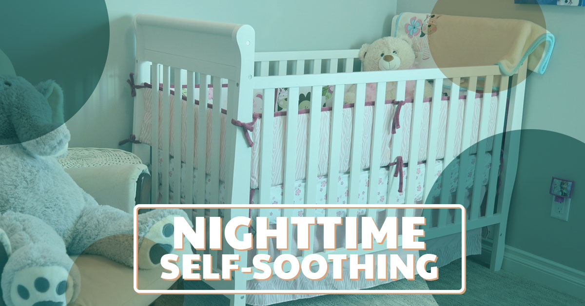 The importance of nighttime self-soothing