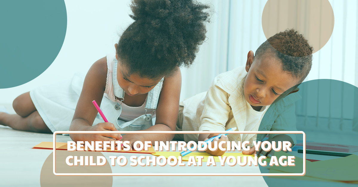 Learn about the benefits of introducing your child to school at a young age