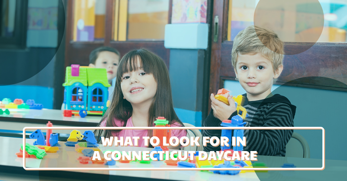 What to look for in a Connecticut daycare center
