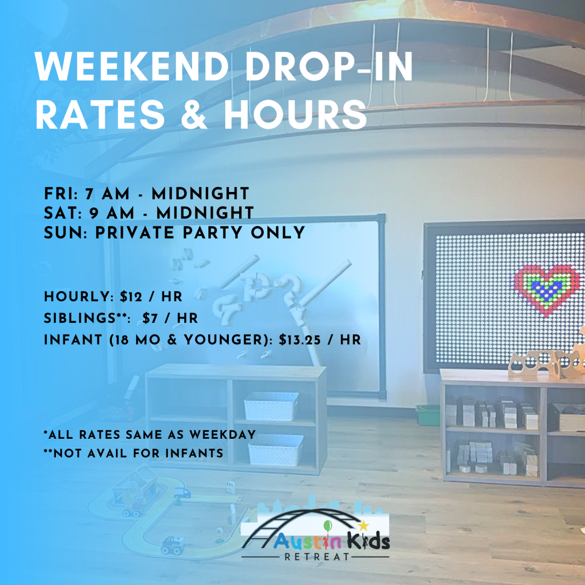 Hours for weekend drop-in daycare at Austin Kids Retreat