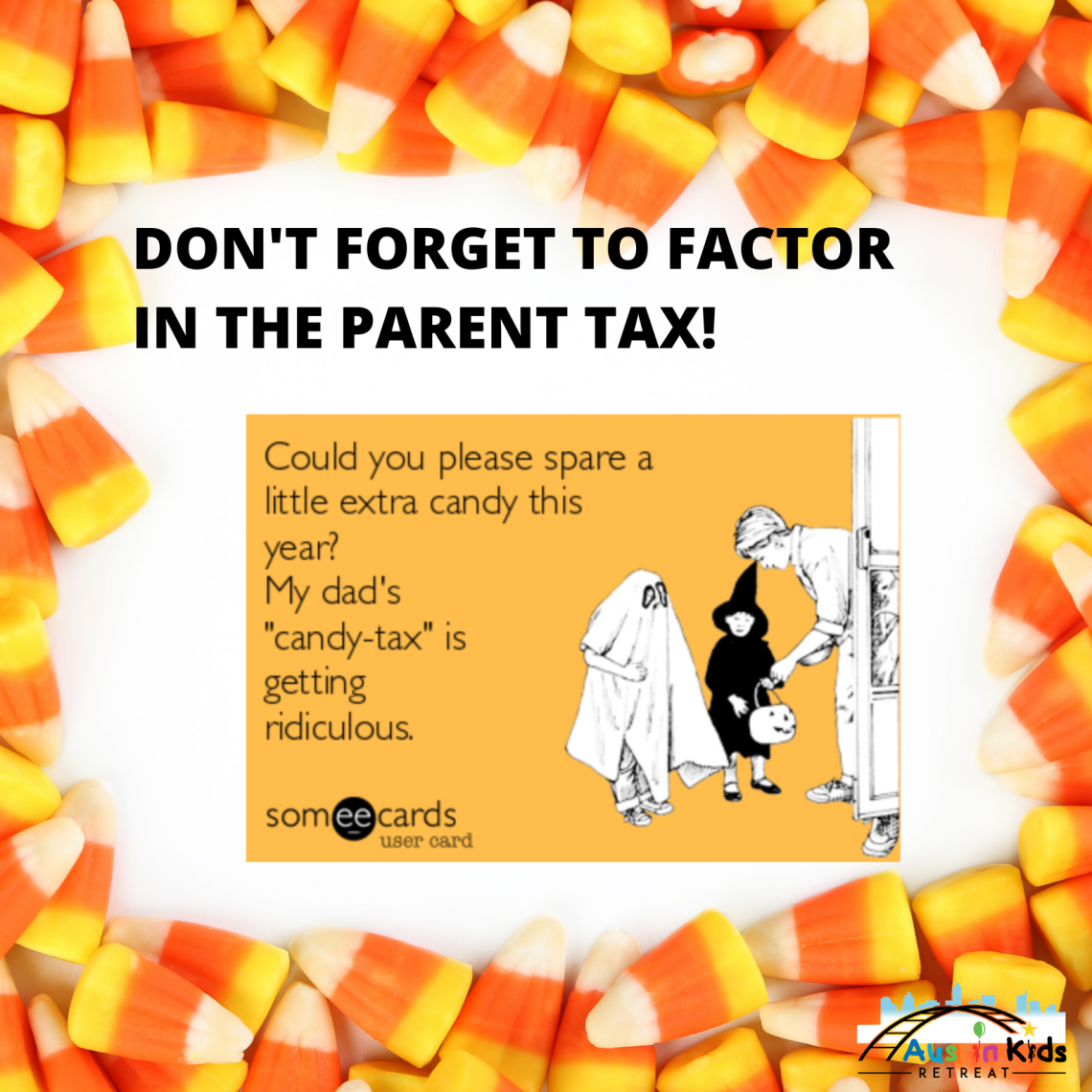 Parent Tax for Halloween Candy