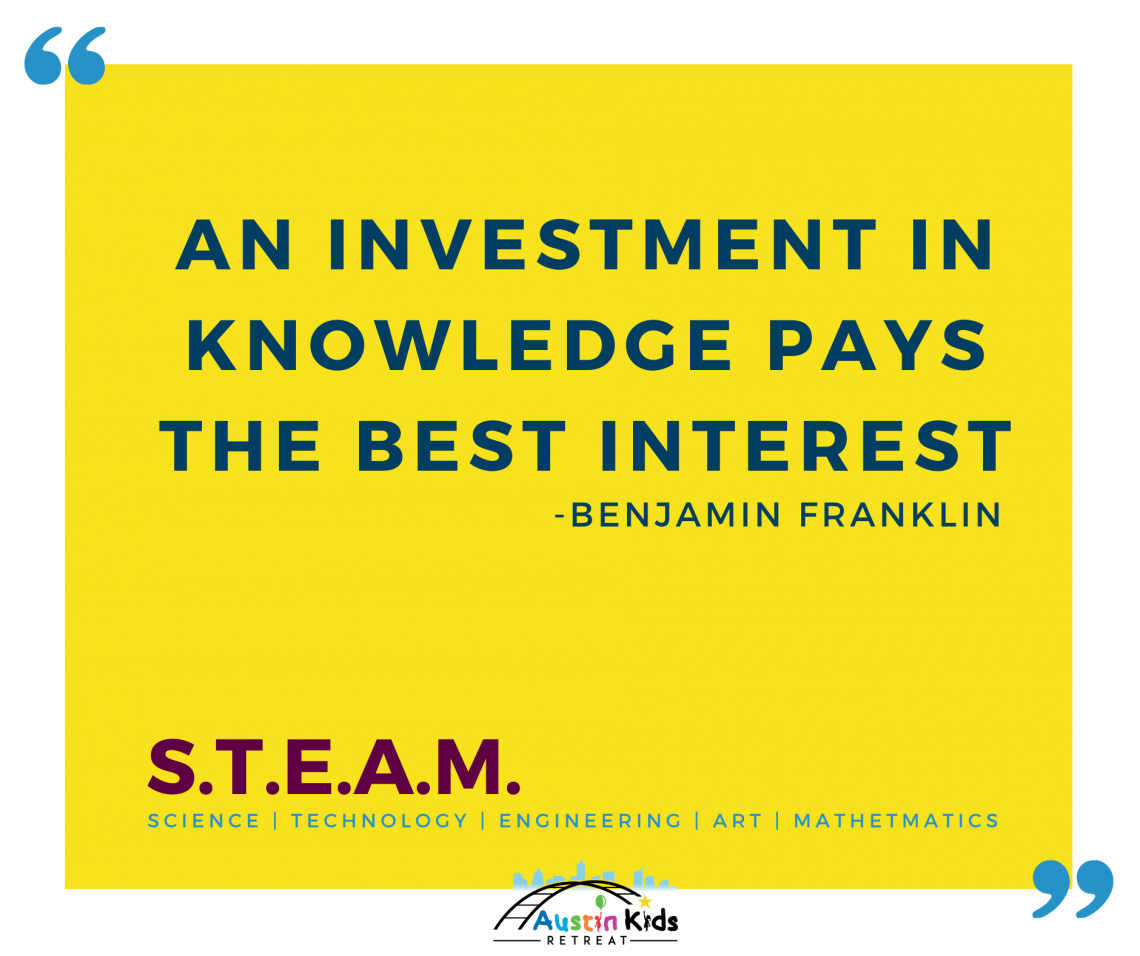 Austin Kids Retreat Quote STEAM