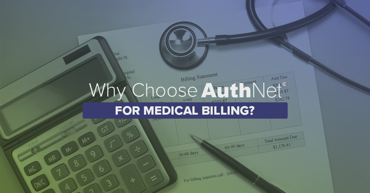 Pre Certification: Why Choose AuthNet for Medical Billing?