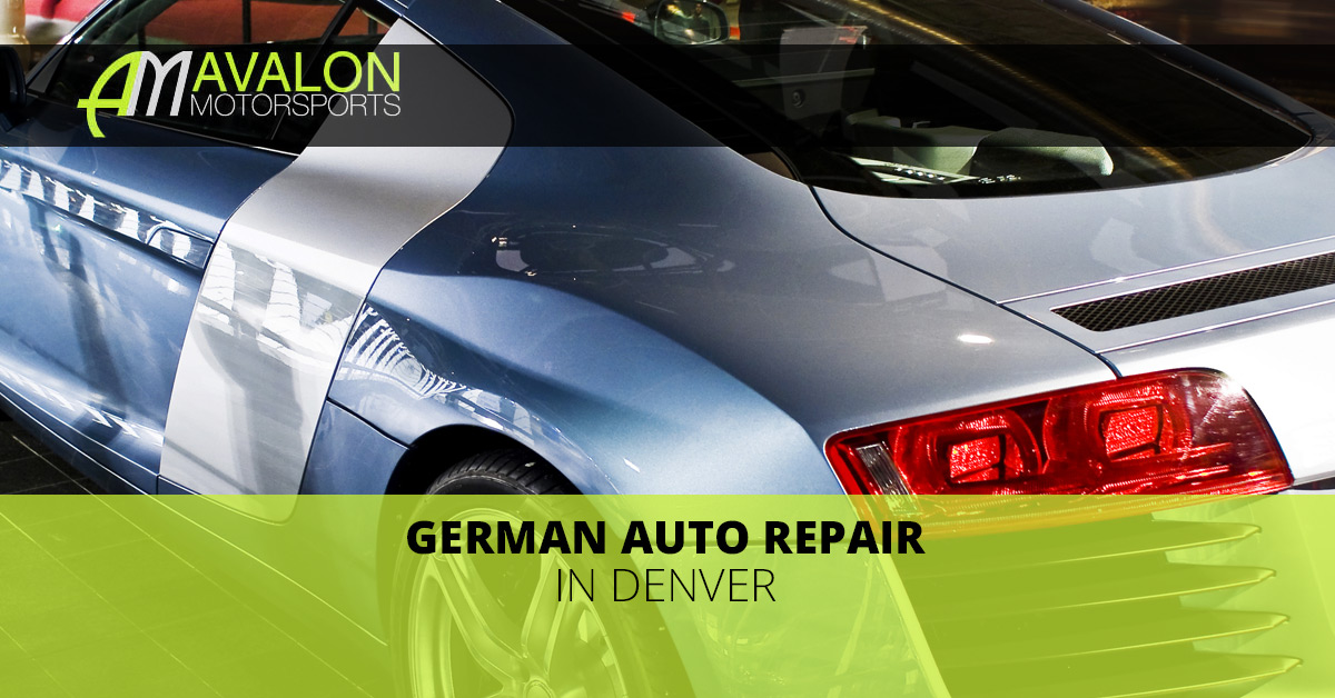 German Auto Repair Your Denver Mechanic Avalon Motorsports - Audi repair denver