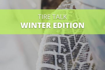 Tire Talk Winter Edition