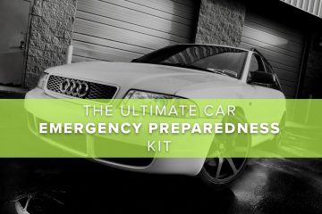The Ultimate Car Emergency Preparedness Kit