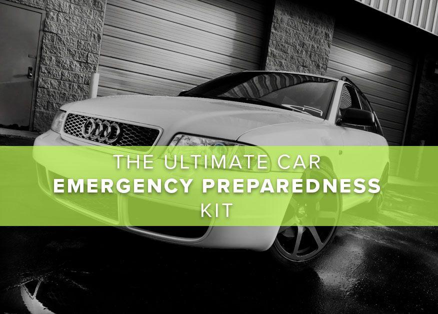 The Ultimate Car Emergency Preparedness Kit