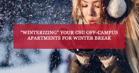 """Winterizing your CSU off-campus apartments for winter break"" banner"