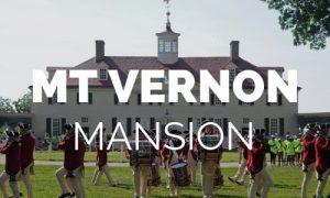 Mt Vernon Tour